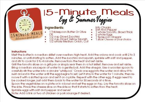 15 Minute Meals:  Egg & Summer Veggies